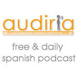 Audiria is fresh, fun and fabulous.  This lively and engaging podcast series for all levels of Spanish language learners was conceived by two Malaga-based brothers as a non-profit enterprise.