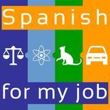 Learn Spanish for my job!